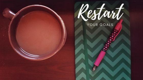 restart your goals